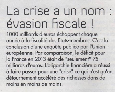 *( Crise = évasion fiscale
