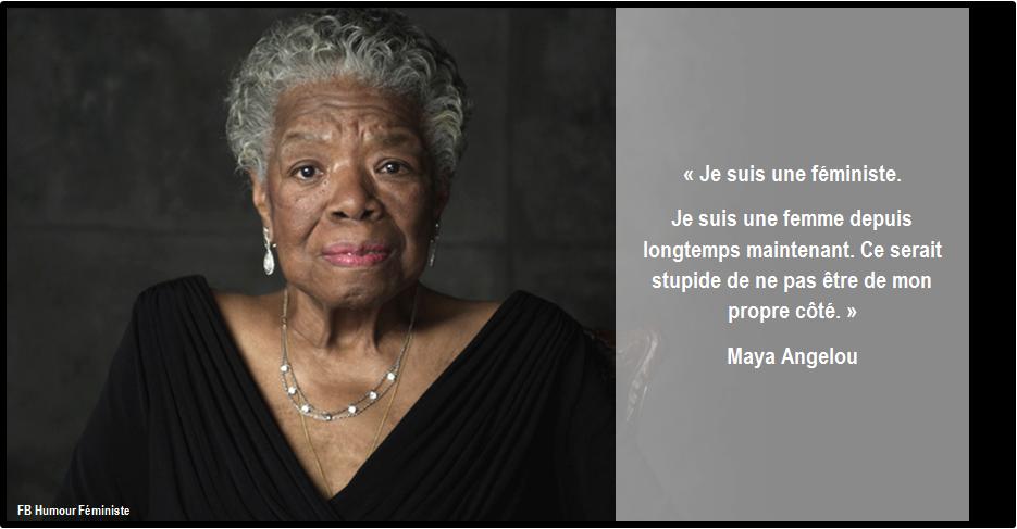 **( Féminisme (Maya Angelou)