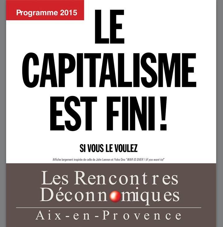 *( Le capitalisme est fini