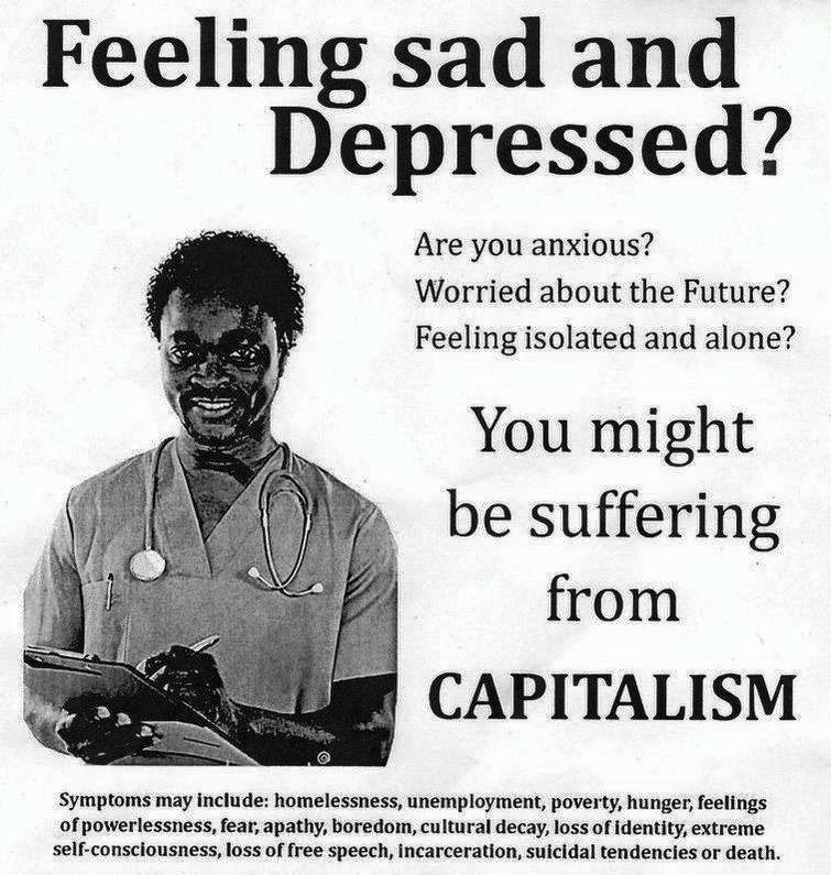 *( Vous souffrez sûrement de capitalisme